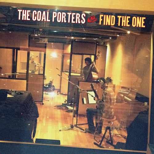 The Coal Porters - Find The One