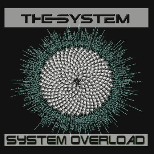 The System Overload Mix Brought Back!!!