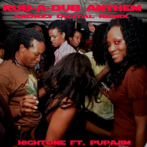 Rub-A-Dub Anthem (Andrés Digital Remix)