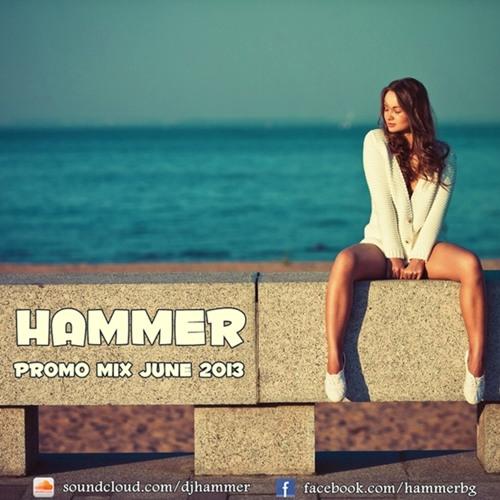 Hammer - Promo Mix June 2013