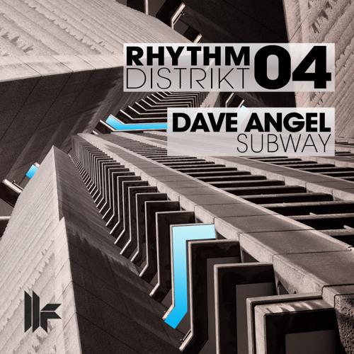 Dave Angel - EXCLUSIVE Rhythm Distrikt Mini-Mix