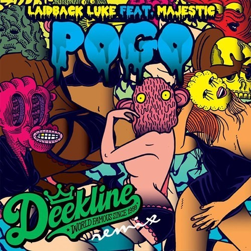 Laidback Luke feat. Majestic - Pogo (Deekline Remix) Out Now!!!