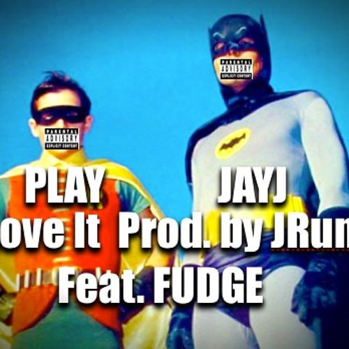 I Love It (Feat. Fudge) [Prod. by J Rum Music] Snip