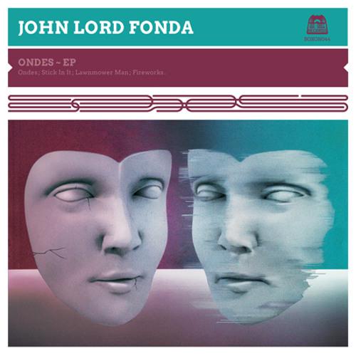 """BOXON044 - John Lord Fonda - Teaser """"Ondes"""" EP"""