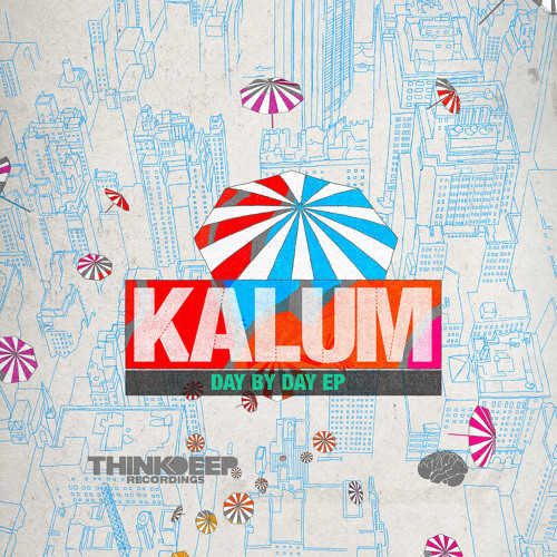 1. Kalum - Just (Think Deep Recordings)