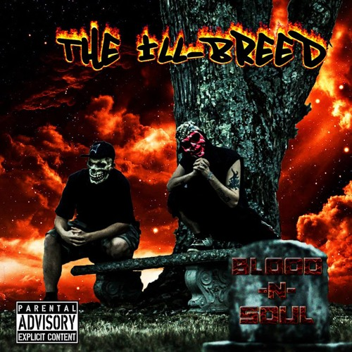 The Ill-Breed Nation (Rap Hip/Hop Group)