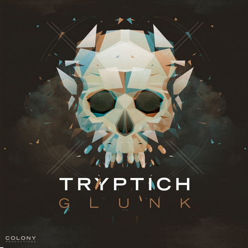 Tryptich - Glunk (FREE DOWNLOAD NOW AVAILABLE!!)