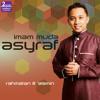Preview Album Rahmatan Lil 'Alamin - Imam Muda Asyraf