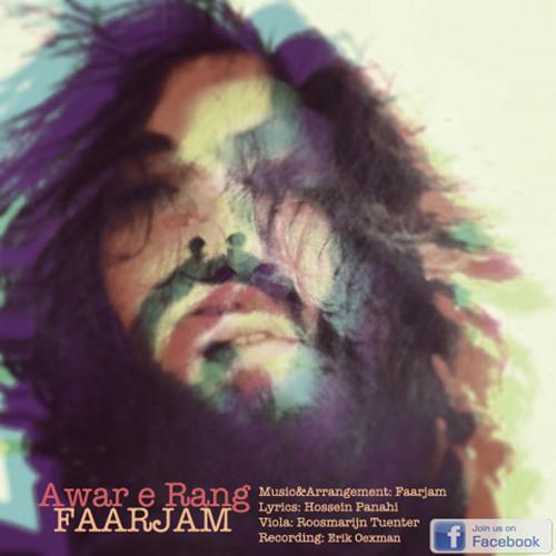Faarjam - Awar E Rang (Single)