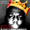 10 Rap Commandments - Javier Starks