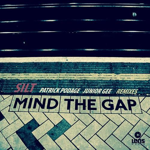 Silt - Mind the Gap (Original Mix) [Save Us Records]