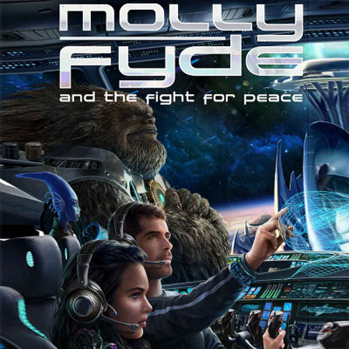 Molly Fyde and the Fight for Peace By Hugh Howey, narrated by Jennifer O'Donnell