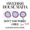 Dont You Worry Child - female vocal (Jacksound Bootleg remix) [preview]