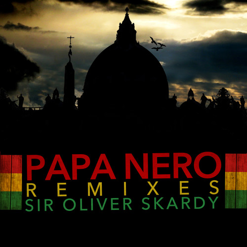 Sir Oliver Skardy feat. Baby vs. Anakin - Papa nero (Anakin Ragga  D'n'B Remix)