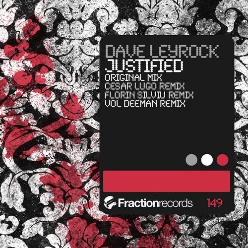 Dave Leyrock - Justified (Cesar Lugo Remix) [Fraction Records]