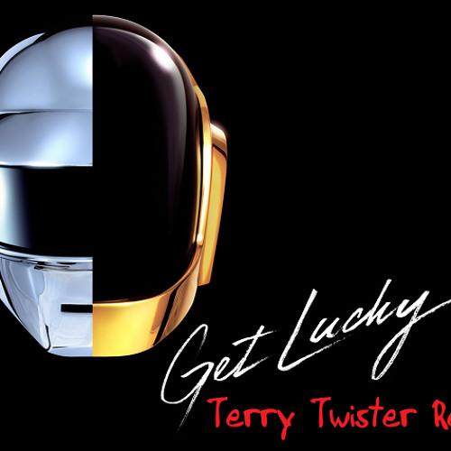 Daft Punk feat. Pharell Williams - Get Lucky (Terry Twister Remix)