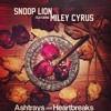 Ashtrays and heartbreaks- Snoop Lion feat Miley Cyrus