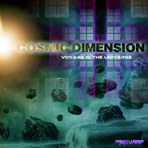 Cosmic Dimension - Voyage in the Universe [EP - mastered samples preview] - Time Warp Records