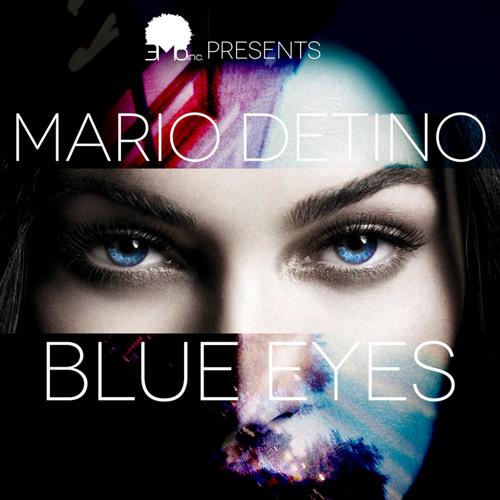 Mario DETino - Blue Eyes
