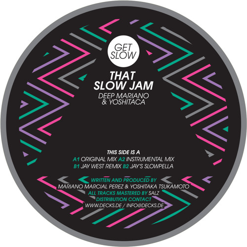 "Deep Mariano & Yoshitaca - That Slow Jam (Jay West Remix) [GET SLOW] 12"" Snippet! (Lo Fi)"