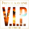 """Kay One Feat. The Product G&B - """"V.I.P"""" (2013) (iTunes Single)"""