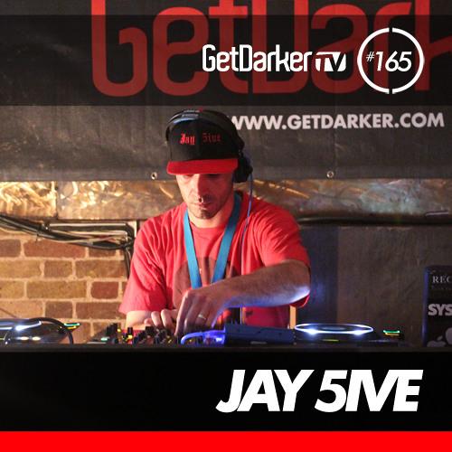 Jay 5ive - GetDarkerTV LIVE 165