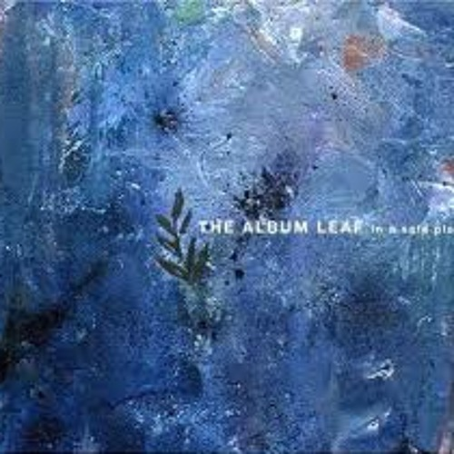 Window   The Album Leaf
