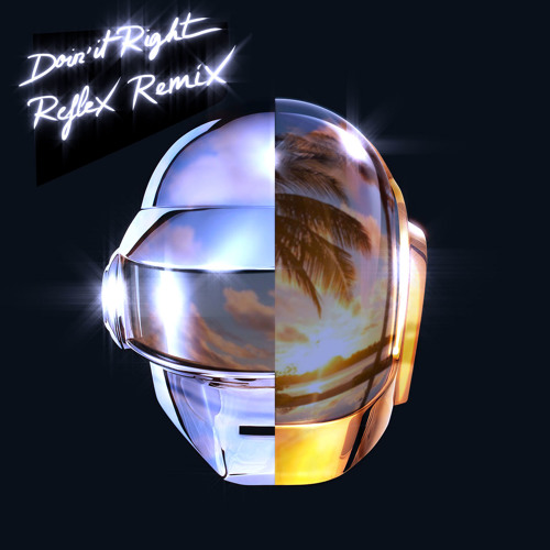 DAFT PUNK Doin' It Right REFLEX remix