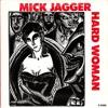 Mick Jagger - Hard Woman (new version)