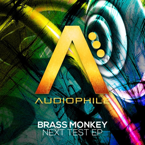 Next Test by Brass Monkey (AFK Remix)