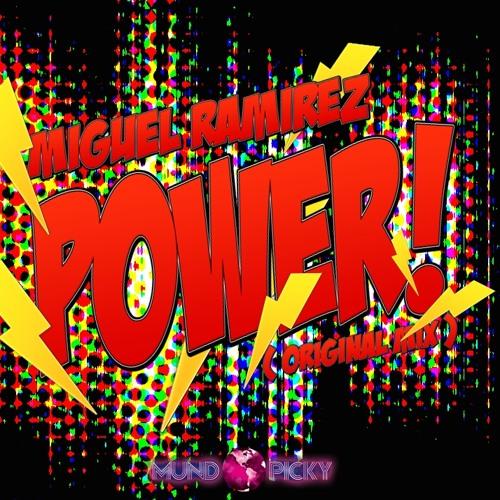 Miguel Ramirez - Power (Original Mix)