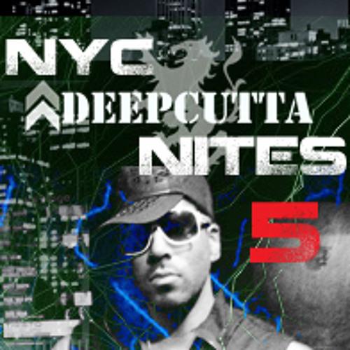 DeepCutta's NYC Nites Episode 5
