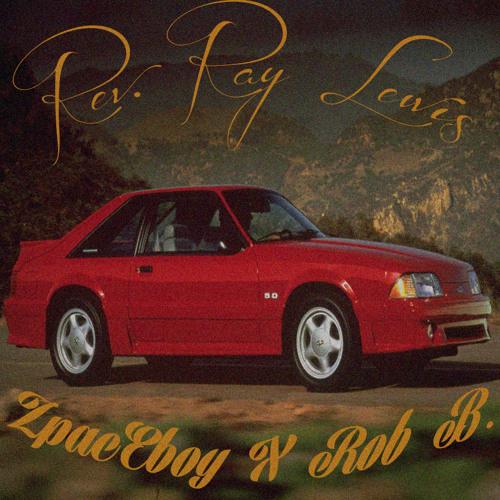 Zpac3boy x Rob B. - Rev. Ray Lewis (Produced by Zpac3boy)
