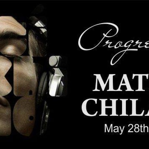Matias Chilano - Progression [28th May, 2013] - Guest Mix - @xelestia.com