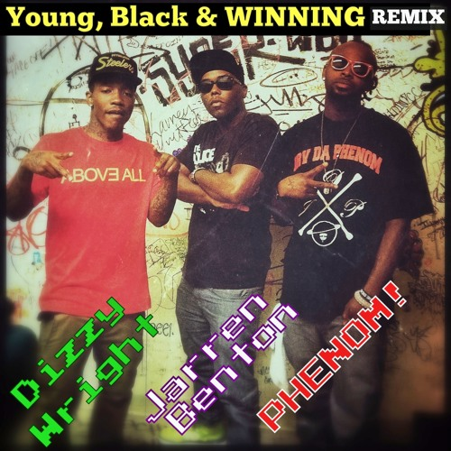 IRV DA PHENOM: Y.B.W. REMIX (ft Dizzy Wright & Jarren Benton)