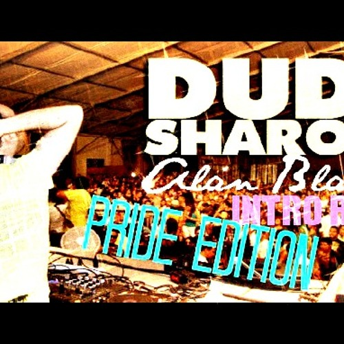 DUDI SHARON - WERE ARE HERE (Alan Blast IntroRMX) Pride Edition