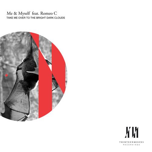 Me & Myself feat. Romeo C - Take Me Over (Dub Mix)