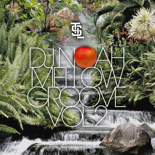 Mellow groove mix vol.2 by dj noah