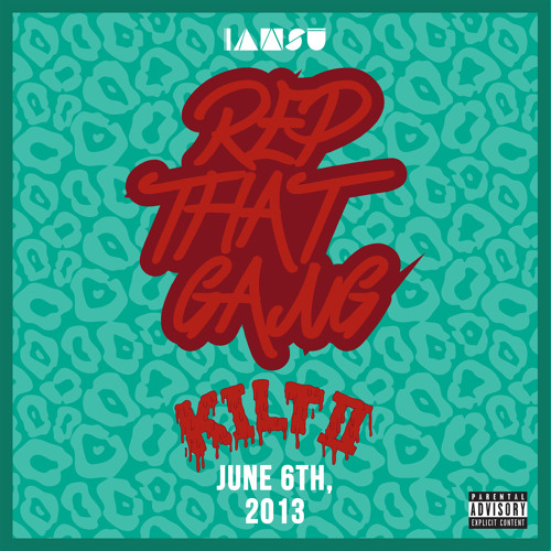 "Iamsu! ""Rep That Gang"" [from KILT 2] Prod by P-Lo of The Invasion"
