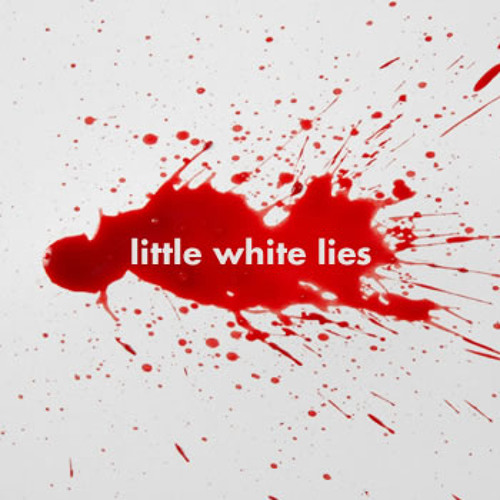 Little White Lies (instrumental, snippet)