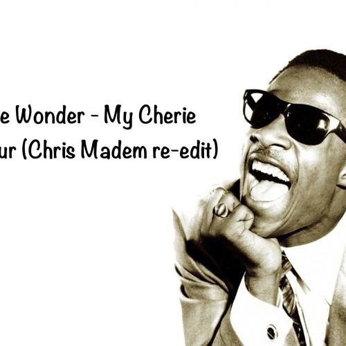 Stevie Wonder - My Cherie amour(Chris  Madem re-edit)