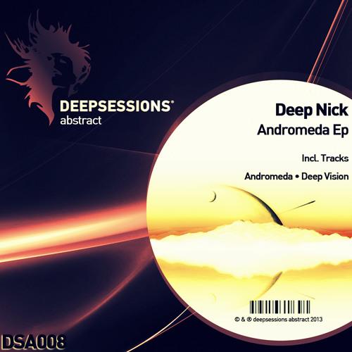 DSA008 Deep Nick - Andromeda Ep