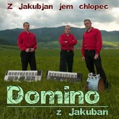Domino z jakubjan - Ej, zelene perečko