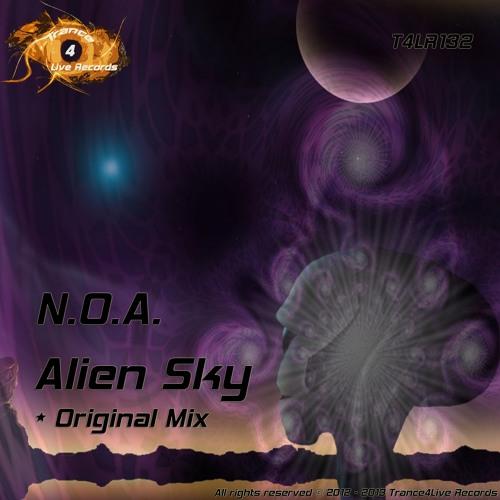 T4LR132 : N.O.A - Alien Sky (Original Mix)