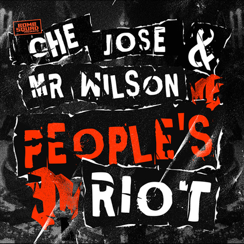 People's Riot (Krunk! Remix) - Che Jose & Mr Wilson