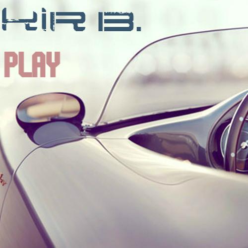 Yakir B. - Press Play Set 2013
