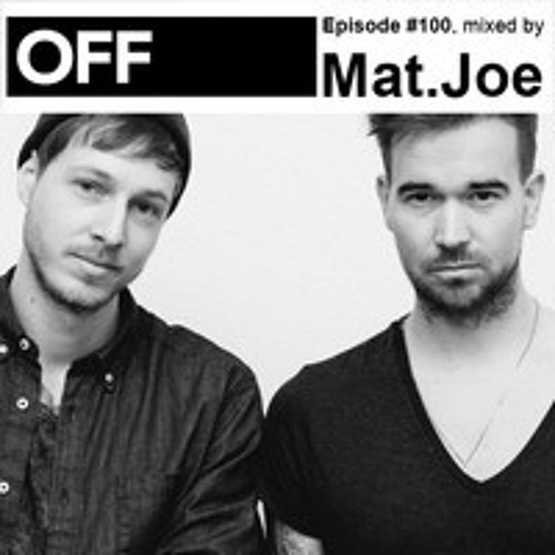OFF Recordings Podcast Episode #100, mixed by Mat.Joe