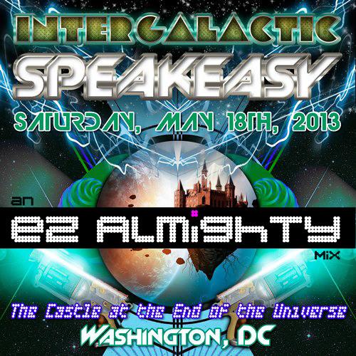 EZ Almighty - Intergalactic Speakeasy
