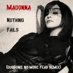 Nothing Fails (Dubtronic No More Fear Remix)