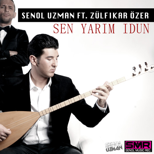 DJ SENOL UZMAN ft. ZÜLFIKAR ÖZER - Sen yarim idun